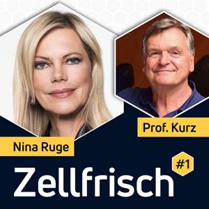 Zellfrisch Podcast - Nina Ruge im Gespräch mit Professor Alexander Kurz, Vorstand der Deutschen Alzheimer Gesellschaft