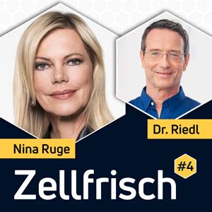 Zellfrisch Podcast - Nina Ruge im Gespräch mit NDR-Ernährungsdoc Dr. Matthias Riedl