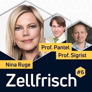 Zellfrisch Podcast - Nina Ruge im Gespräch mit Altersmediziner Professor Johannes Pantel und Grundlagenforscher Professor Stephan Sigrist